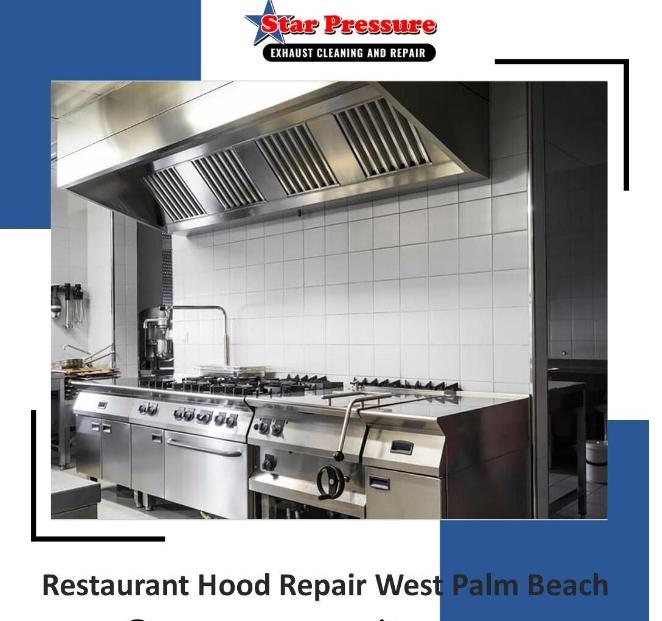 Restaurant hood repair West Palm Beach