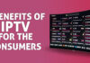 benefits of iptv for the consumers