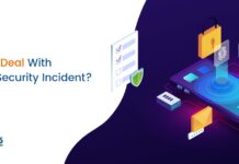 How to Deal With Cyber Security Incident?