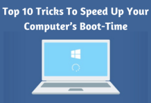 Top 10 Tricks To Speed Up Your Computer's Boot-Time