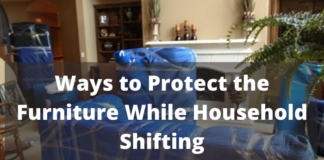 Ways to Protect the Furniture While Household Shifting