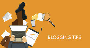 Top Tips for Beginners in Blogging
