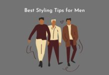 Best Styling tips for men