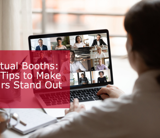 Virtual Booths: 11 Tips to Make Yours Stand Out
