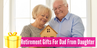 Retirement gifts for dad from daughter