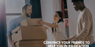 Convince your Friends to Help You in Relocation