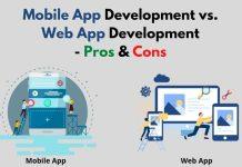Mobile App Development vs. Web App Development